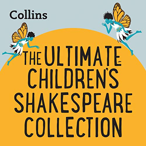 The Ultimate Children's Shakespeare Collection Audiobook By Collins Big Cat cover art