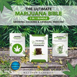 The Ultimate Marijuana Bible Audiobook By Matthew Campbell cover art