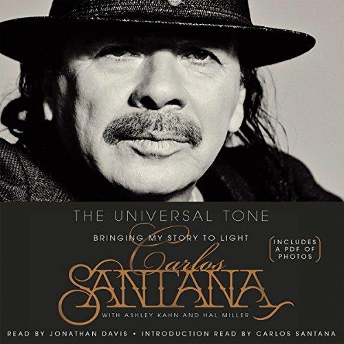 The Universal Tone Audiobook By Carlos Santana, Ashley Kahn cover art