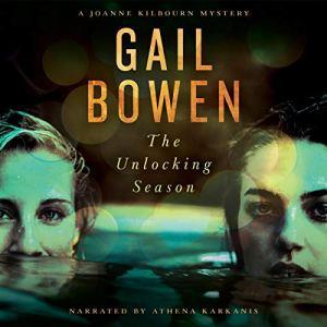 The Unlocking Season Audiobook By Gail Bowen cover art