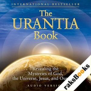 The Urantia Book (Part 3): The History of Urantia [Earth] Audiobook By Urantia Foundation cover art