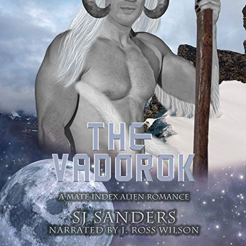 The VaDorok (A Mate Index Alien Romance) Audiobook By S.J. Sanders cover art