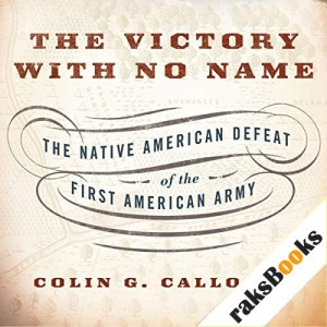 The Victory with No Name Audiobook By Colin G. Calloway cover art