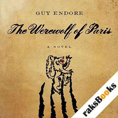The Werewolf of Paris Audiobook By Guy Endore cover art