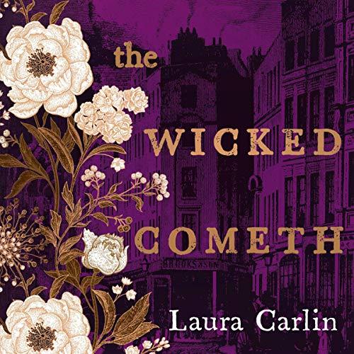 The Wicked Cometh Audiobook By Laura Carlin cover art