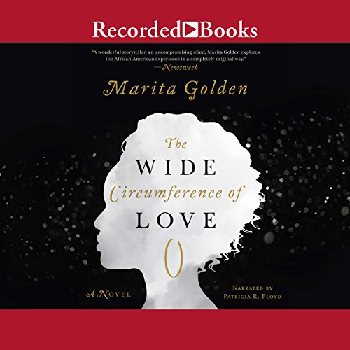 The Wide Circumference of Love Audiobook By Marita Golden cover art