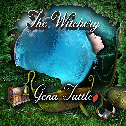 The Witchery Audiobook By Gena Tuttle cover art