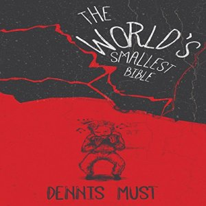 The World's Smallest Bible Audiobook By Dennis Must cover art