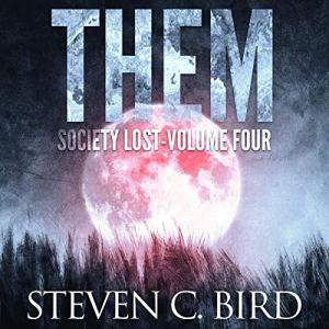 Them Audiobook By Steven Bird cover art