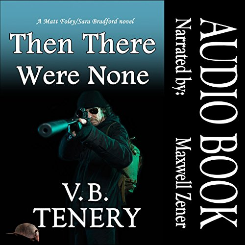 Then There Were None Audiobook By V. B. Tenery cover art