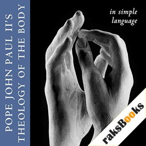 Theology of the Body in Simple Language Audiobook By Pope John Paul II cover art