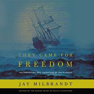 They Came for Freedom Audiobook By Jay Milbrandt cover art