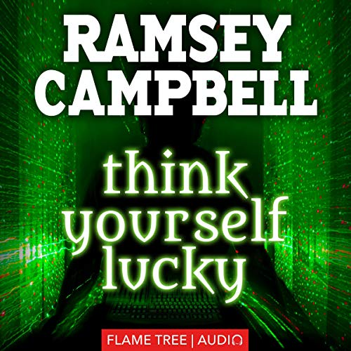Think Yourself Lucky Audiobook By Ramsey Campbell cover art
