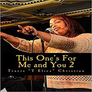 This One's for Me and You 2 Audiobook By Tracie E. Christian cover art