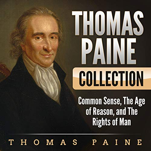 Thomas Paine Collection Audiobook By Thomas Paine cover art