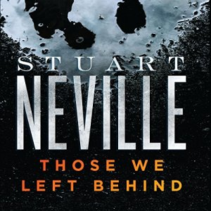 Those We Left Behind Audiobook By Stuart Neville cover art