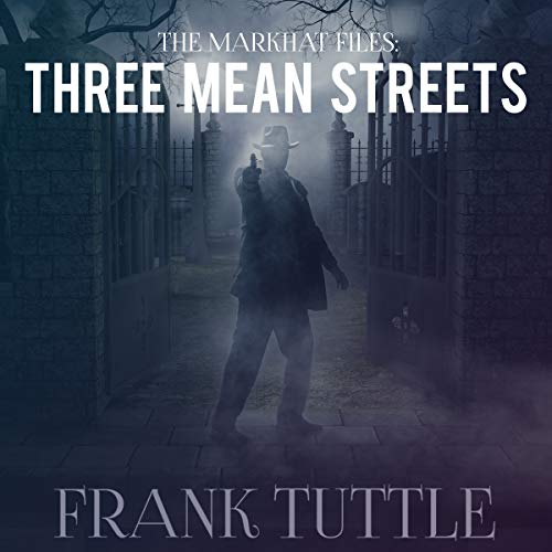 Three Mean Streets Audiobook By Frank Tuttle cover art