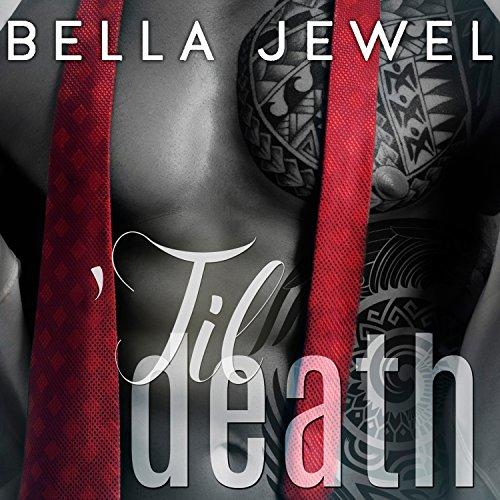 'Til Death - Part 1 Audiobook By Bella Jewel cover art