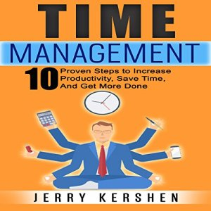 Time Management Audiobook By Jerry Kershen cover art