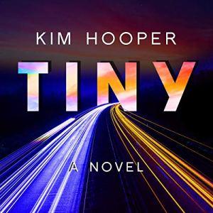 Tiny Audiobook By Kim Hooper cover art