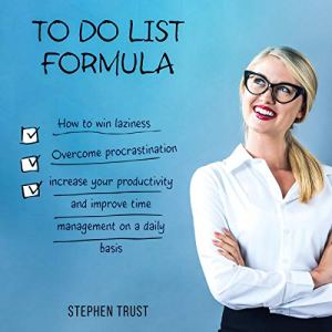 To Do List Formula Audiobook By Stephen Trust cover art
