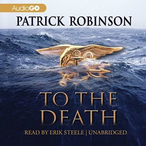 To the Death Audiobook By Patrick Robinson cover art