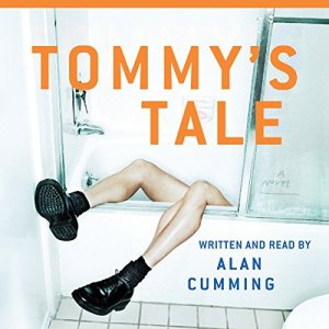 Tommy's Tale Audiobook By Alan Cumming cover art