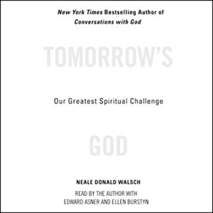 Tomorrow's God Audiobook By Neale Donald Walsch cover art