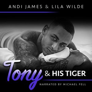 Tony and His Tiger Audiobook By Andi James, Lila Wilde cover art