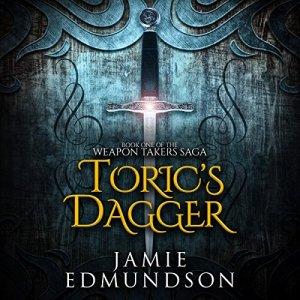 Toric's Dagger Audiobook By Jamie Edmundson cover art