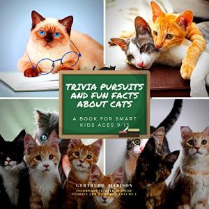 Trivia Pursuits and Fun Facts About Cats Audiobook By Gertude Madison cover art