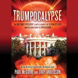 Trumpocalypse Audiobook By Paul McGuire, Troy Anderson cover art