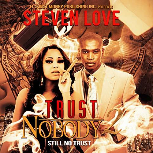 Trust Nobody 2 Audiobook By Steven Love, Charles Burgess cover art