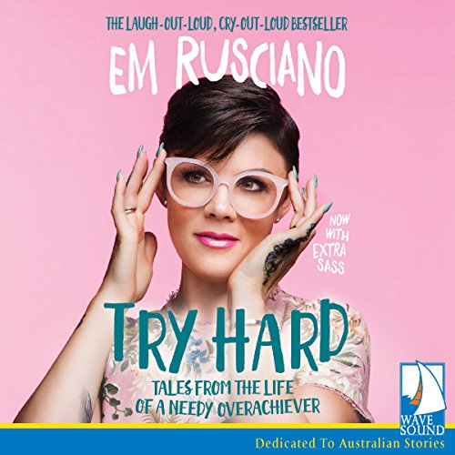 Try Hard Audiobook By Em Rusciano cover art