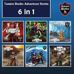Tweens Books: Adventure Stories for Tweens, Teens, and Kids Audiobook By Jeff Child cover art