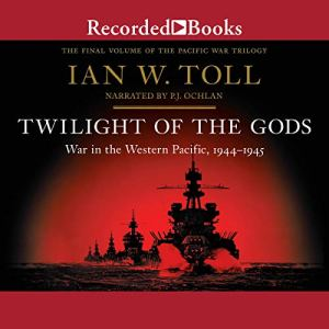 Twilight of the Gods Audiobook By Ian Toll cover art