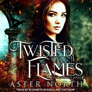 Twisted Flames Audiobook By Aster North cover art