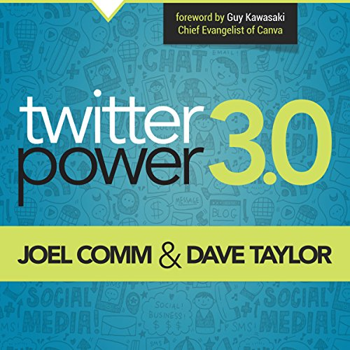 Twitter Power 3.0 Audiobook By Joel Comm, Dave Taylor cover art