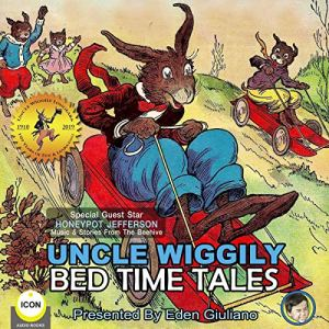 Uncle Wiggily Bed Time Tales Audiobook By Howard R. Garis cover art