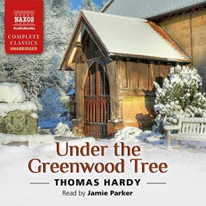 Under the Greenwood Tree Audiobook By Thomas Hardy cover art