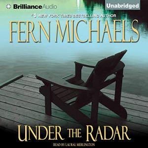 Under the Radar Audiobook By Fern Michaels cover art