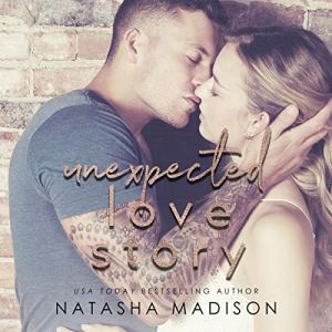 Unexpected Love Story Audiobook By Natasha Madison cover art