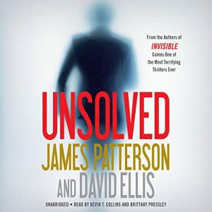 Unsolved Audiobook By James Patterson, David Ellis cover art
