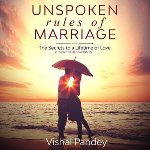 Unspoken Rules of Marriage Audiobook By Vishal Pandey cover art