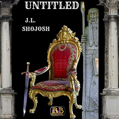 Untitled Audiobook By J.L. Shojosh cover art