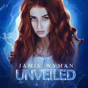 Unveiled Audiobook By Jamie Wyman cover art