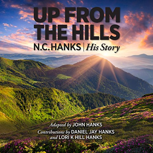 Up from the Hills Audiobook By John Hanks cover art