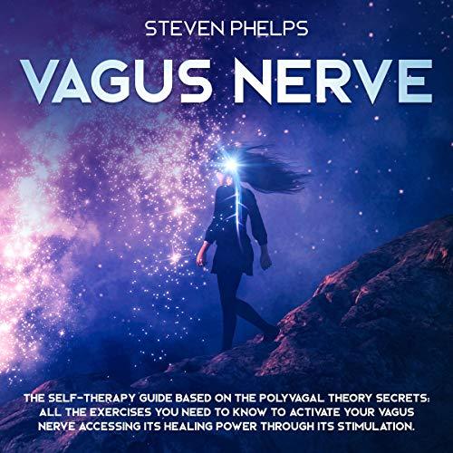 Vagus Nerve Audiobook By Steven Phelps cover art