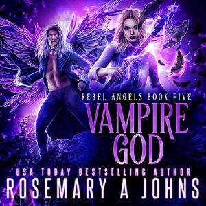 Vampire God Audiobook By Rosemary A. Johns cover art