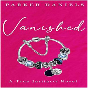 Vanished Audiobook By Parker Daniels cover art